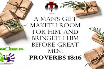 Gift maketh room for him